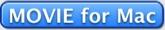 クリックするとMacintosh用ムービーが見られます。Apple社のQuickTime7のインストールが必要です。